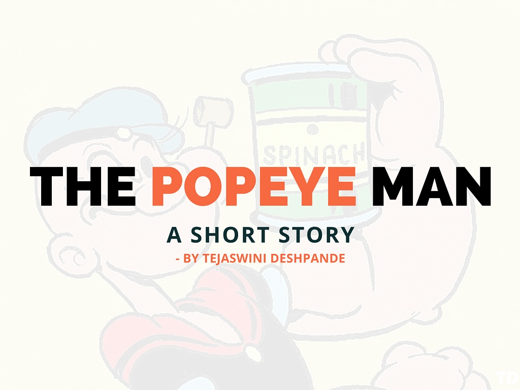 The Popeye Man