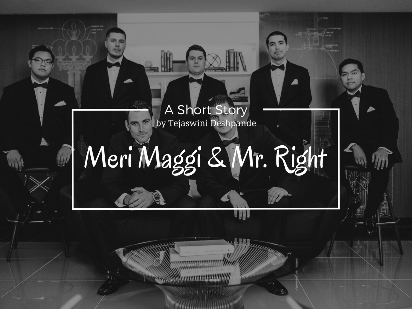 Meri Maggi & Mr. Right - A Short Story by Tejaswini Deshpande