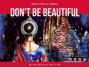 Don't be beautiful girls women - strong successful women poem motivational